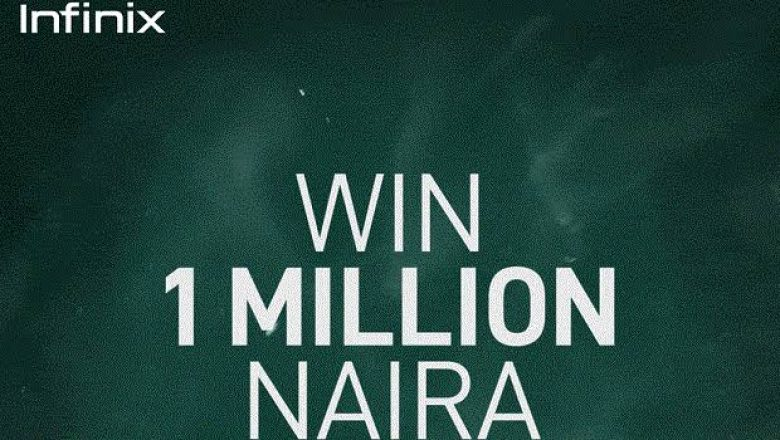 1M Naira Up For Grabs In The Infinix Note 10 Pro