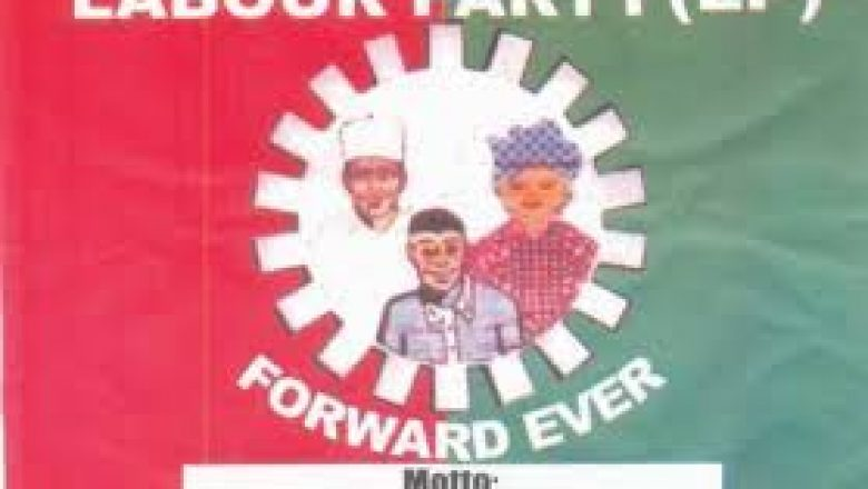 Labour Party denies alleged removal of National Chairman And National Secretary Of The Party